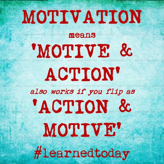 Motive and Action