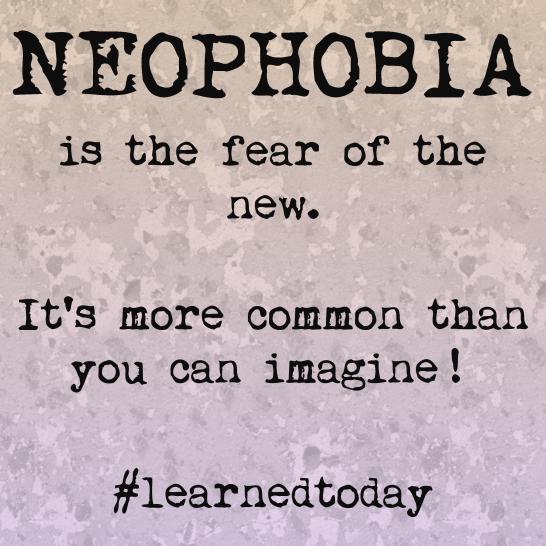 Neophobia