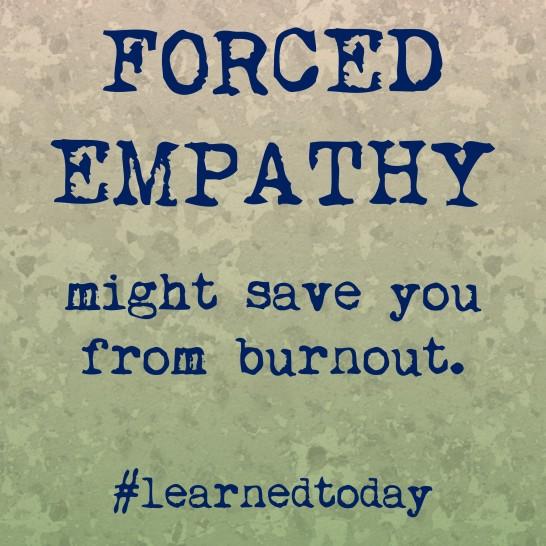 Forced Empathy