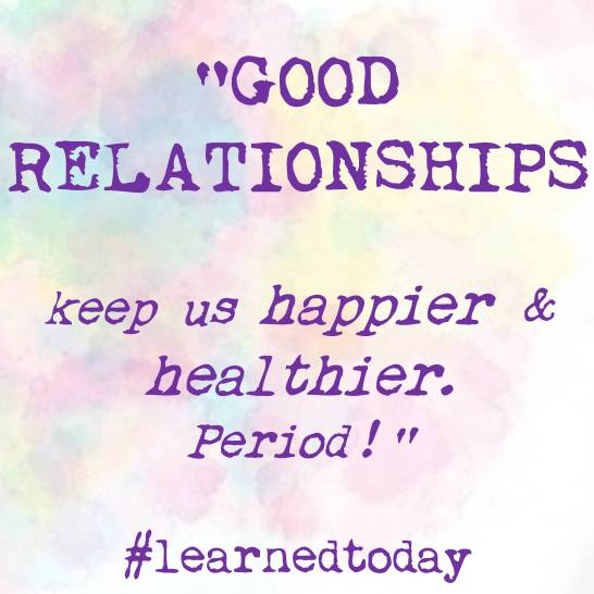 Good Relationships